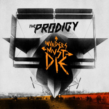 The Prodigy - Invaders Must Die (2009) скачать